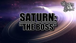 Mystery School Lesson 26: The Planets - Saturn: 'The Boss'