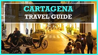 CARTAGENA TRAVEL GUIDE (nightlife, where to stay, best tips)