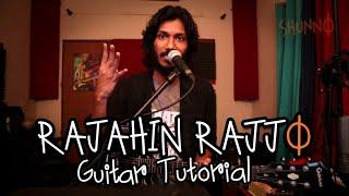 RAJAHIN RAJJO || SHUNNO || GUITAR TUTORIAL