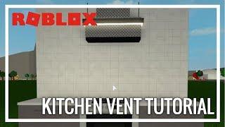 ROBLOX | Welcome To Bloxburg | Kitchen Vent/Extractor Tutorial