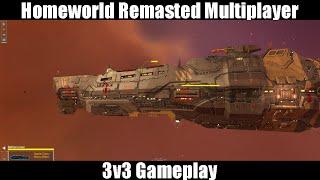 Homeworld Remastered Multiplayer Gameplay - 3v3