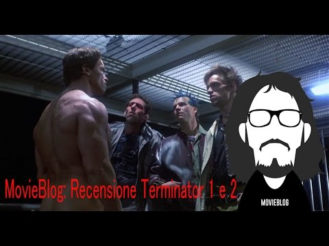 MovieBlog- 453: Recensione Terminator 1 e 2 feat. CineFacts