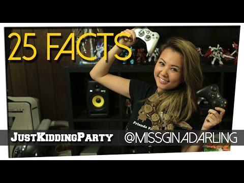 25 Facts ft. Gina Darling
