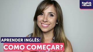 Aprender inglês | Por onde começar?