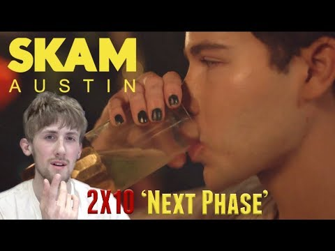 SKAM Austin Season 2 Episode 10 (Season Finale) - 'Next Phase' Reaction