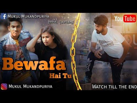 Bewafa Hai Tu| Heart Touching Love Story 2018| Latest Hindi New Video | By MM | Till Watch End Video