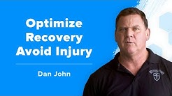 Dan John on How to Optimize Recovery and Avoid Injury