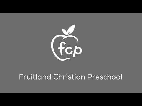 Fruitland Christian Preschool Virtual Open House