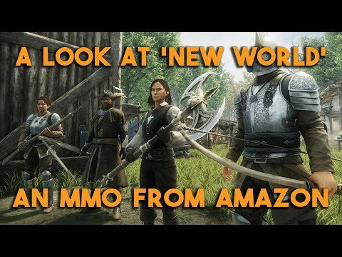 A Look at 'New World' an MMO from Amazon Game Studios!