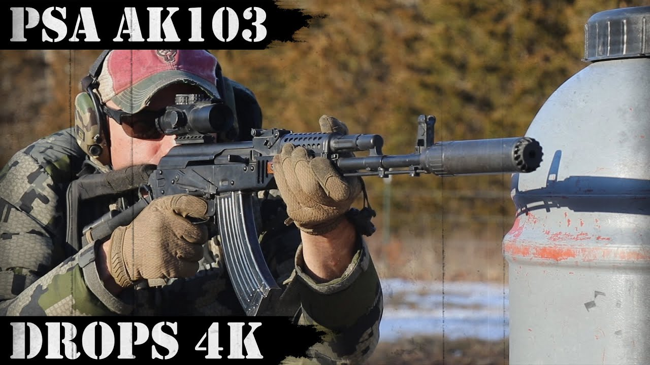 PSA AK103 Drops 4k, takes a beating!