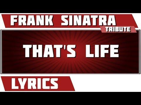 That's Life - Frank Sinatra tribute - Lyrics