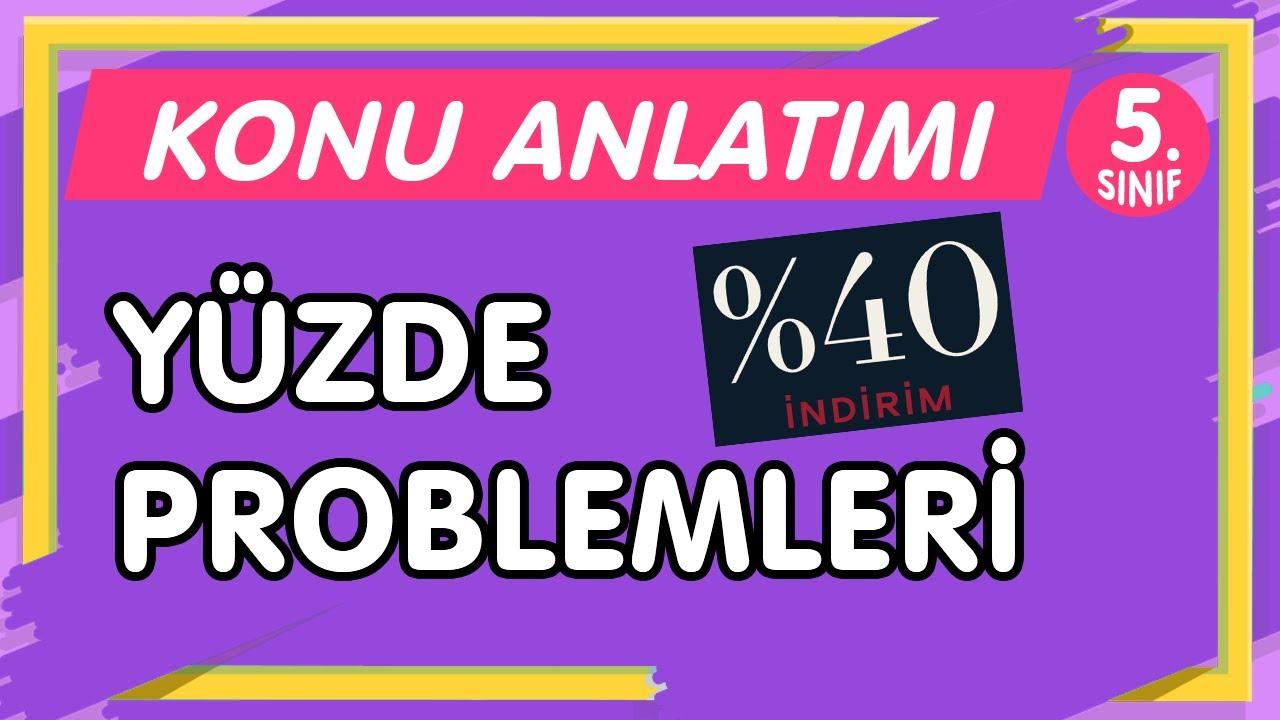 YÜZDE PROBLEMLERİ   5.Sınıf Matematik YENİ NESİL Konu Anlatımı-PDF (imt hoca)