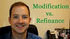 Home Loan Modification vs  Home Loan Refinance