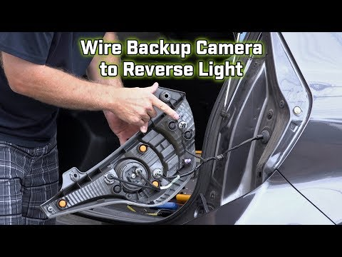 Back up Camera Wiring - How to wire to the Reverse Light