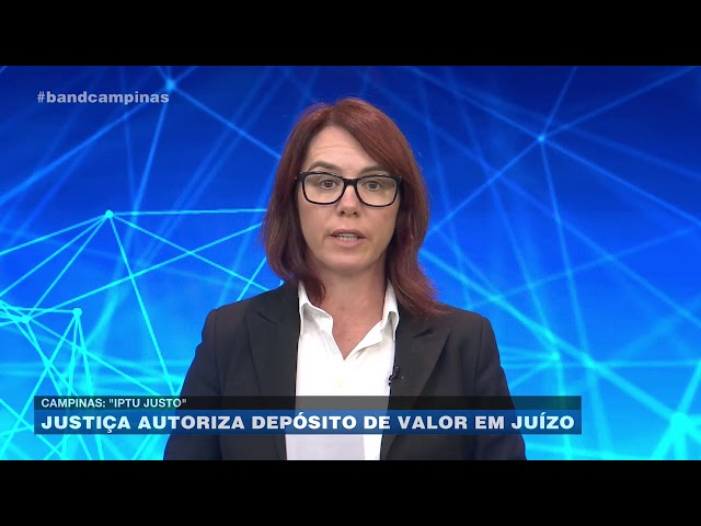 """Campinas - """"IPTU Justo"""": justiça autoriza depósito de valor em juízo"""