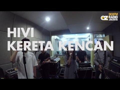 HiVi - Kereta Kencan live on Live N Loud