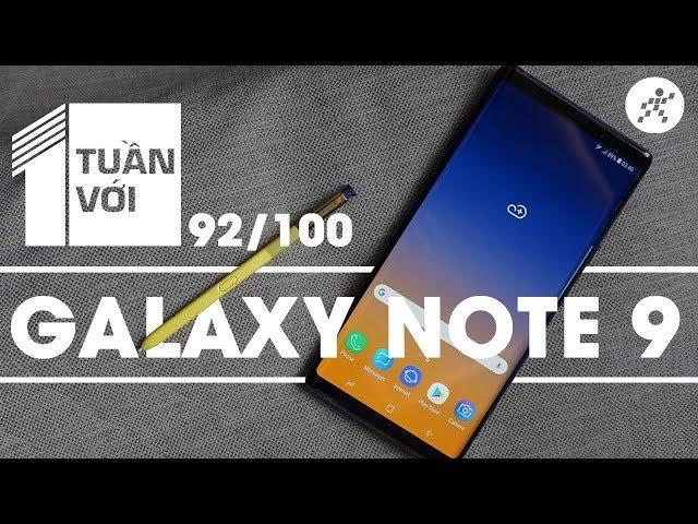 1 tuần với Samsung Galaxy Note9 - Chiếc Flagship được nâng cấp để hoàn hảo?!