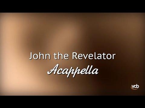 Acappella - John The Revelator