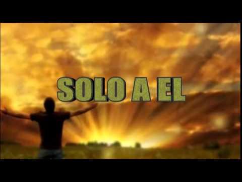 GRACIAS MUCHAS GRACIAS/SOLO A EL (OBED BEN SHALOM/JOEL LOPEZ)