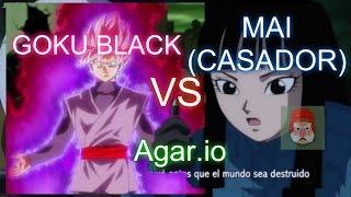 Goku Black vs Mai(casador) 2016|agar.io