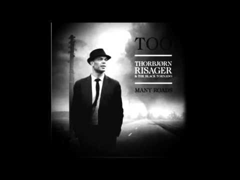 THORBJON RISAGER & THE BLACK TORNADO - LONG FORGOTTEN TRACK