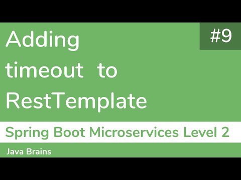 9-adding-timeout-to-resttemplate---spring-boot-microservices-level-2