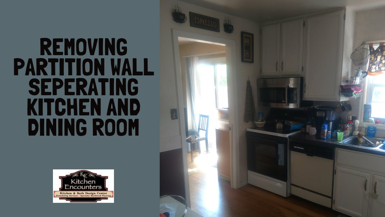 Removing Partition Wall Between Kitchen, Remove Wall Between Kitchen And Dining Room Before After