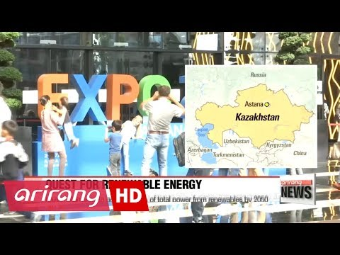 Quest for renewable energy continues: EXPO 2017 Astana