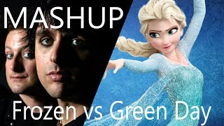 [Mashup] Boulevard of Frozen Dreams (Green Day vs Frozen Soundtrack)