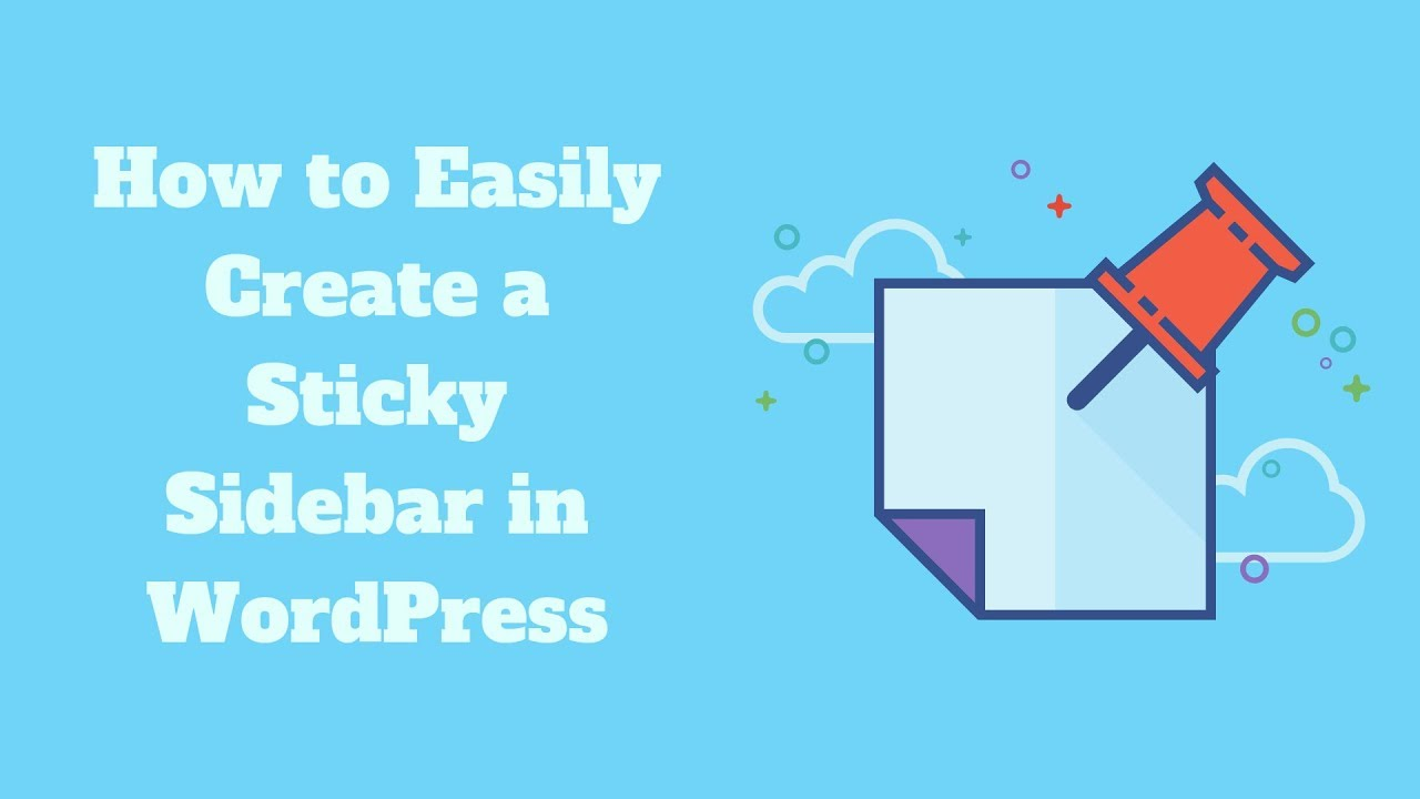 How to Easily Create a Sticky Sidebar in WordPress - ThemeSkills
