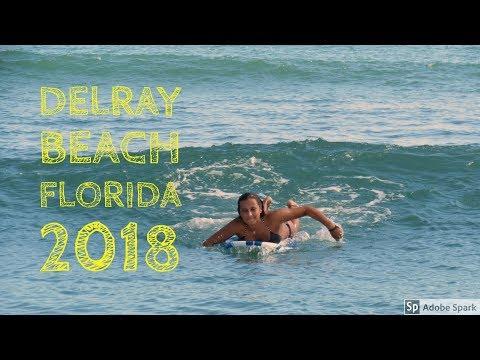 DELRAY BEACH FLORIDA || 2018
