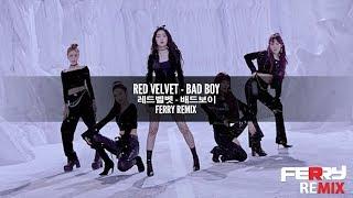Red Velvet - Bad Boy (Ferry Remix)