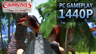 Carnivores: Dinosaur Hunter Reborn | PC Gameplay | 1440P / 2K