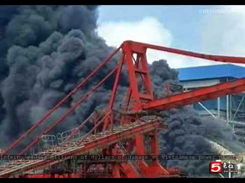 Inferno causes millions of dollars of damage at Vietnamese power plant