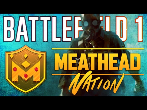 Battlefield 1| PS4 Squad Play to Max Rank Ep.13 W/ Meat Head Nation