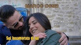 Marco Cozzi - Sei innamorata di lui. Ideato e Diretto da Enzo De Vito.