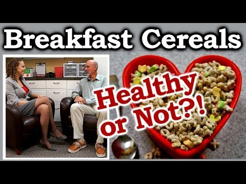 Breakfast Cereals: Healthy Food or Not? Grains, Oatmeal, Cereal Clinical Nutrition | The Truth Talks