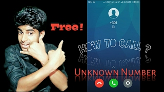 How To Call Anonymously Or Unknown Numbers - Free ( Hindi/Urdu )