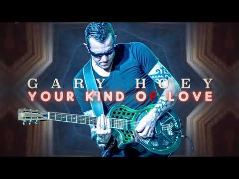 Gary Hoey - Your Kind Of Love (Official Lyric Video) Mp3