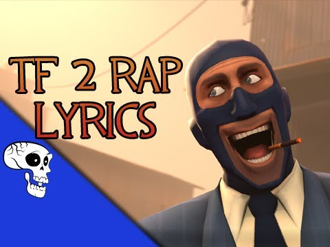 "Team Fortress 2 Rap Lyrics by JT Music - ""Meet the Crew"""