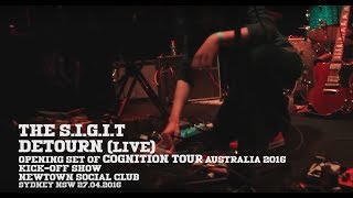 Gambar cover THE SIGIT - Detourn (Live) Newtown Social Club, Sydney 2016 Cognition Tour Australia
