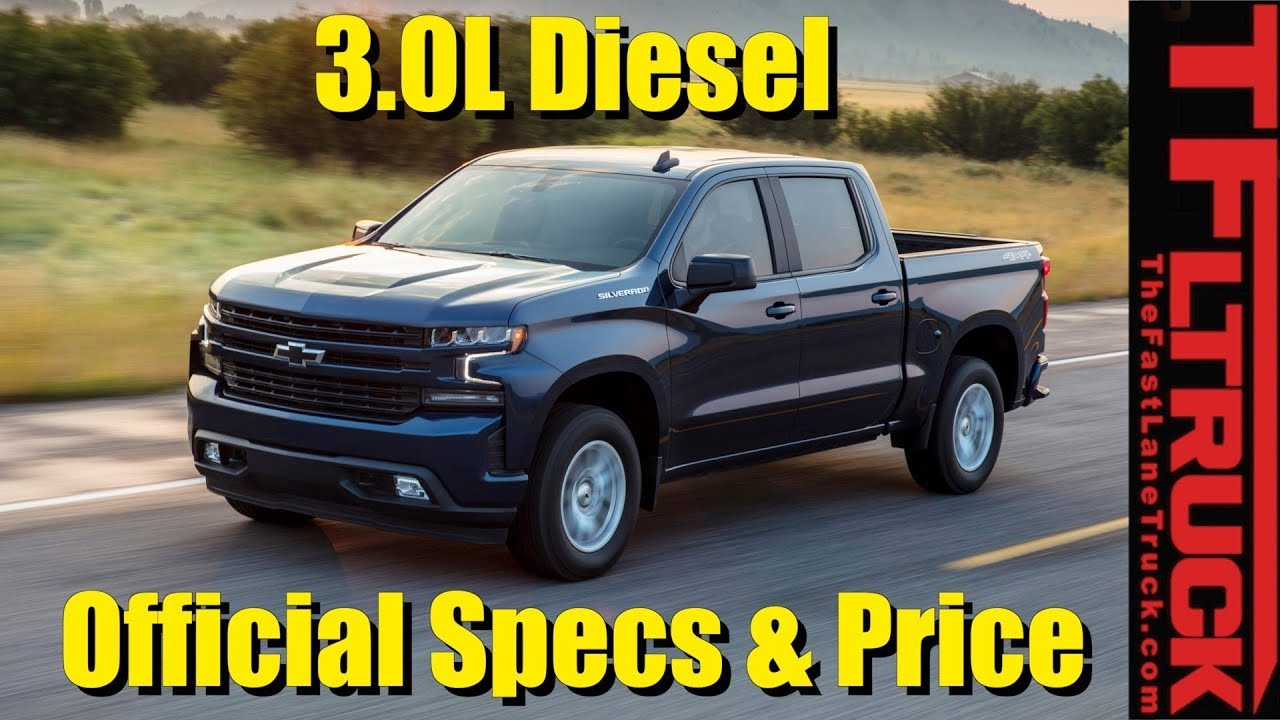 Breaking News Official 2019 Chevy Silverado 3 0l Diesel Price Specs Revealed Does It Beat Ford
