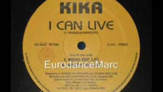 EURODANCE: Kika - I Can Live (Coconut Mix)