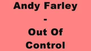 Andy Farley - Out Of Control