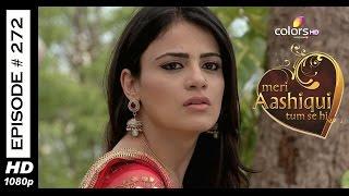 Meri Aashiqui Tum Se Hi - 22nd June 2015 - मेरी आशिकी तुम से ही - Full Episode (HD)