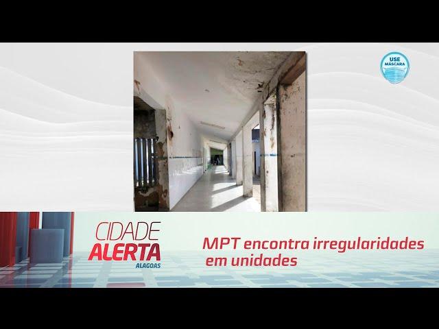 MPT encontra irregularidades em unidades de saúde na capital