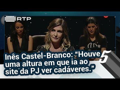 """Inês Castel-Branco: """"Houve uma altura em que ia ao site da PJ ver cadáveres."""" - 5 Para a Meia-Noite"""