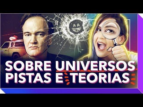 Tarantino Black Mirror e Pixar: Teoria e Universo Compartilhado  mimimidias