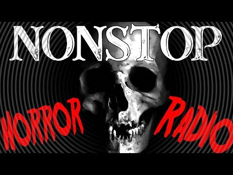 💀 Nonstop Horror Radio 💀 24/7 Creepy Pasta for Nightmares