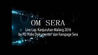 Om Sera - Via Vallen (Aku Lelakimu) | Live Kanjuruhan Malang 2016
